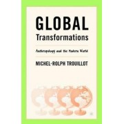 Global Transformations by Michel-Rolph Trouillot