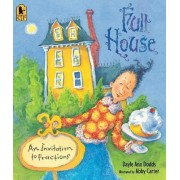 Full House: An Invitation to Fractions Big Book by Dayle Ann Dodds