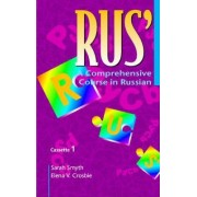RUs': A Comprehensive Course in Russian Set of 4 Audio Cassettes by Sarah Smyth