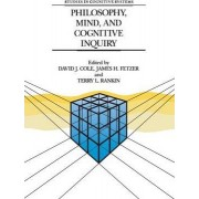 Philosophy, Mind, and Cognitive Inquiry by David J. Cole