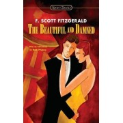The Beautiful And The Damned by F. Scott Fitzgerald