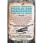 Lateral Thinking Puzzles and Paradoxes by Erwin Brecher