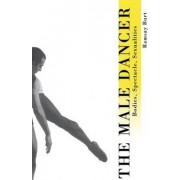 The Male Dancer by Ramsay Burt