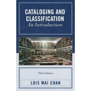 Cataloging and Classification by Lois Mai Chan