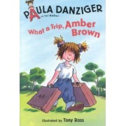 What a Trip Amber Brown by Paula Danziger