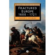 Fractured Europe by David J. Sturdy
