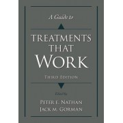A Guide to Treatments That Work by Peter E. Nathan