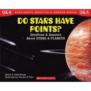 Do Stars Have Points? (Pb) by Melvin Berger