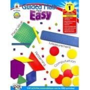 Guided Math Made Easy, Grade 1 by Margaret Burkholder