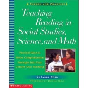 Teaching Reading in Social Studies, Science, and Math by Laura Robb