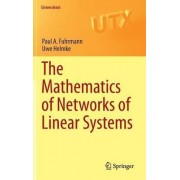The Mathematics of Networks of Linear Systems by Paul Fuhrmann