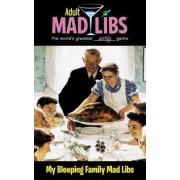 My Bleeping Family Mad Libs by Molly Reisner