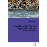 Introduction to English Style and Stylistics by Zamira Alimemaj