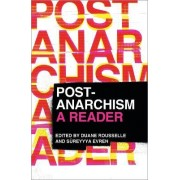 Post-Anarchism by Duane Rousselle