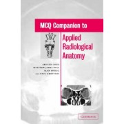 MCQ Companion to Applied Radiological Anatomy by Arockia Doss