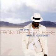 Brian Mc Knight - From There To Here (0044006611426) (1 CD)