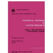 Statistical Methods in Cancer Research: The Analysis of Case-control Studies v.1 by Norman E. Breslow