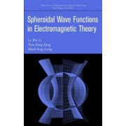 Spheroidal Wave Functions in Electromagnetic Theory by L. Li