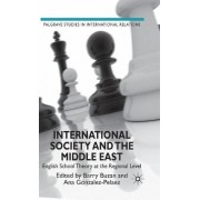 International Society and the Middle East by Barry Buzan