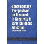 Contemporary Perspectives on Research in Creativity in Early Childhood Education by Olivia N. Saracho