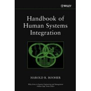 Handbook of Human Systems Integration by Harold R. Booher