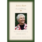 Joyce Rupp: Essential Writings