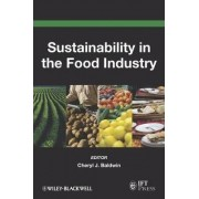 Sustainability in the Food Industry by Cheryl J. Baldwin