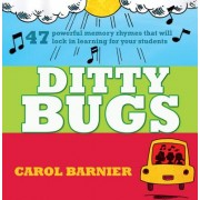 Ditty Bugs: 50 Powerful Memory Rhymes