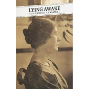 Lying Awake by Catherine Carswell