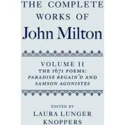 The Complete Works of John Milton by Professor John Milton