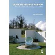 Modern Hospice Design by Ken Worpole