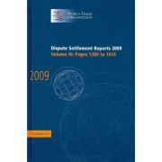 Dispute Settlement Reports 2009: Volume 3, Pages 1289-1616: Vol. 3 by World Trade Organization