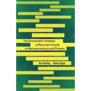 The Econometric Analysis of Recurrent Events in Macroeconomics and Finance by Adrian Pagan
