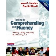 Teaching for Comprehending and Fluency by Irene Fountas