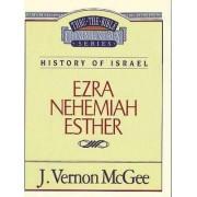 Ezra / Nehemiah / Esther by Dr J Vernon McGee