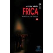 Frica istoria unei idei politice - Corey Robin
