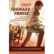 Fast-Forward Family by Elinor Ochs