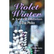 Violet Winter: A Tale of Oblivion