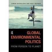 Global Environmental Politics by Simon Nicholson
