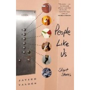 People Like Us by Javier Valdes