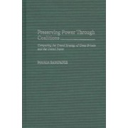 Preserving Power through Coalitions by Maria Sampanis