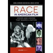 Race and Ethnicity in American Film [3 Volumes]: The Complete Resource