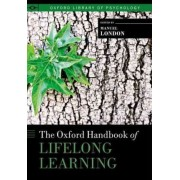 The Oxford Handbook of Lifelong Learning by Manuel London