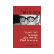 Treptele lumii sau calea catre sine a lui Mihail Sadoveanu