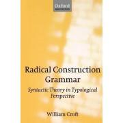 Radical Construction Grammar by William Croft