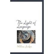 The Light of Language by William Jackson