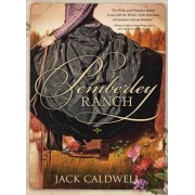 Pemberley Ranch by Jack Caldwell