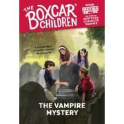 The Vampire Mystery by Gertrude Chandler Warner
