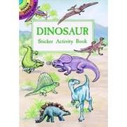Dinosaur Sticker/Activity Book by Albert G. Smith