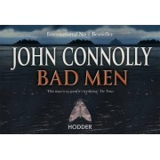 Bad Men by John Connolly